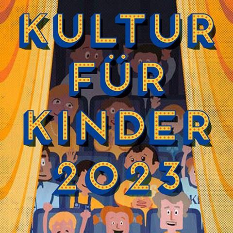 Kultur für Kinder 2019