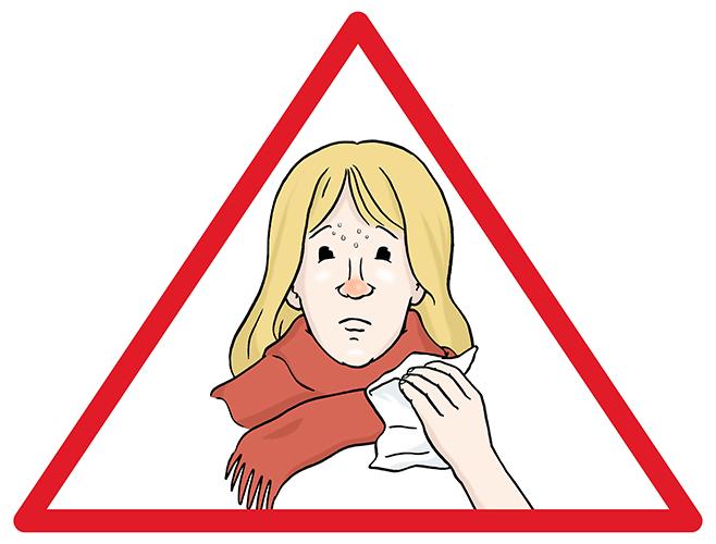 Vorsicht: Grippe.